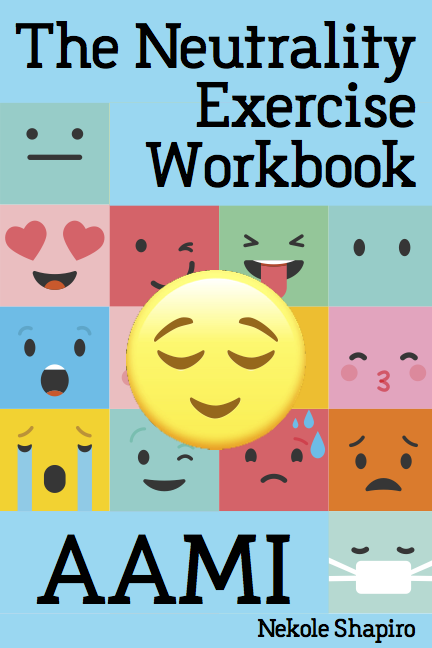 Neutrality Exercise Workbook AAMI